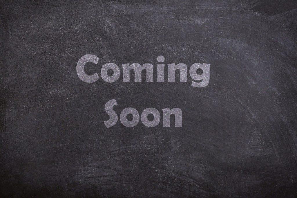coming soon, chalk, board